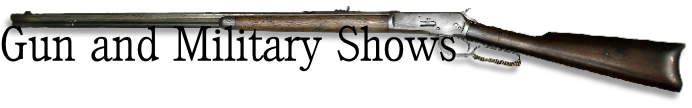 Gun and Military Shows